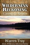 Wilderness Reckoning: Caraway's Return