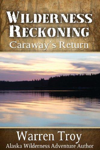 Wilderness Reckoning: Caraway's Return PDF