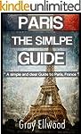 The simple guide to: Paris (Paris, Pa...