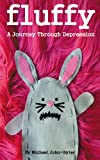 Fluffy: A Journey Through Depression