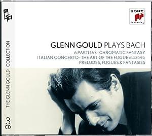 Glenn Gould Plays Bach: 6 Partitas Bwv 825-830; Chromatic Fantasy Bwv 903