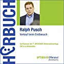 Verkauf beim Erstbesuch (UPTODATE-Offensive Handwerk) Hörbuch von Ralph Pusch Gesprochen von: Ralph Pusch, Martin Falk, Rolf Steffen