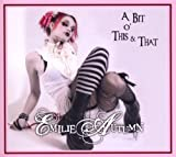 Emilie Autumn A Bit O' This and That