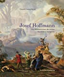img - for Josef Hoffmannder B hnenbildner Der Ersten Bayreuther Festspiele book / textbook / text book