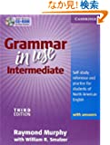 Grammar in Use Intermediate Student's Book with Answers and CD-ROM: Self-study Reference and Practice for Students of Nort...
