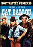 Cat Ballou (Most Wanted Westerns Coll...