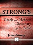 img - for Strong's Dictionary of the Bible book / textbook / text book