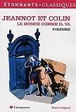 echange, troc Voltaire - Le monde comme il va, Jeannot et Colin