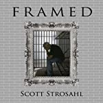 Framed | Scott Strosahl