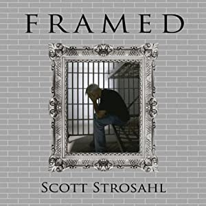 Framed | [Scott Strosahl]
