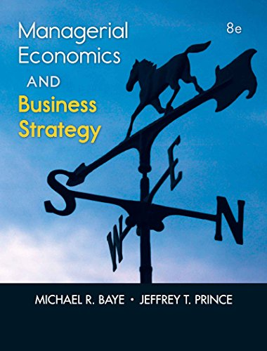 Download Managerial Economics & Business Strategy, 8th edition (Mcgraw-Hill Economics)