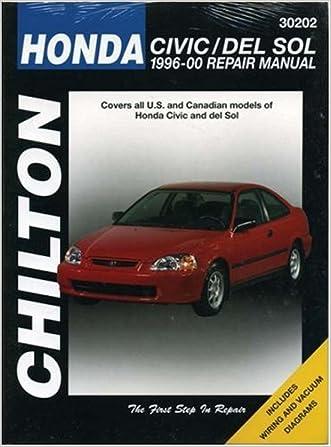 Honda Civic/del Sol, 1996-2000 (Chilton Total Car Care Series Manuals)