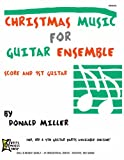Mel Bay Donald Miller Guitar Ensemble Series-Christmas (Donald Miller Guitar Ensemble Series) (0786649658) by Miller, Donald