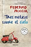 Tres metros sobre el cielo / Three Meters Above the Sky (Spanish Edition)