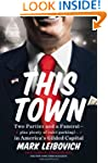 This Town: Two Parties and a Funeral-...