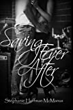 img - for Saving Ever After (Volume 4) book / textbook / text book