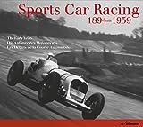 Sports Car Racing (1894-1959) : Les débuts de la course automobile...