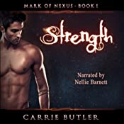 Strength: Mark of Nexus, Book 1 | [Carrie Butler]