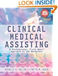Clinical Medical Assisting: A Profess...