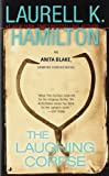 The Laughing Corpse (Anita Blake, Vampire Hunter, Book 2) (0515134449) by Laurell K. Hamilton