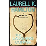 The Laughing Corpse (Anita Blake, Vampire Hunter, Book 2) ~ Laurell K. Hamilton
