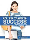 img - for College Transfer Success: Making a Smooth Transition, Third Edition book / textbook / text book