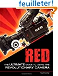 RED: The Ultimate Guide to Using the...