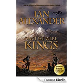 ONCE WE WERE KINGS (English Edition)