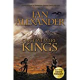Once We Were Kings (Epic Fantasy) (The Sojourner Saga) ~ Ian Alexander