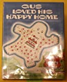 Gus Loved His Happy Home (020802249X) by Thayer, Jane