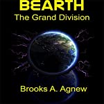 The Grand Division: Bearth, Book 2 | Brooks A. Agnew