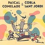 echange, troc Pascal Comelade & Cobla Sant Jordi - Pascal Comelade & Cobla Sant Jordi