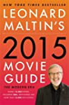 Leonard Maltin's 2015 Movie Guide: Th...