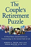 img - for The Couple's Retirement Puzzle: 10 Must-Have Conversations for Transitioning to the Second Half of Life book / textbook / text book