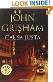 Causa justa/ The Street Lawyer (Spanish Edition)