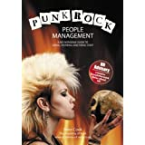 Punk Rock People Management - A no-nonsense guide to hiring, inspiring and firing staffby Peter Cook