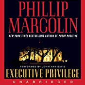 Executive Privilege | [Phillip Margolin]