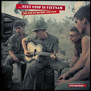 Next Stop Is Vietnam - The War On Record, 1961-2008 (13CD+Book)