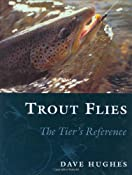 Trout Flies: The Tier's Reference: Dave Hughes: 9780811716017: Amazon.com: Books