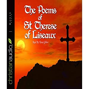 The Poems of St. Therese of Lisieux | [Therese of Lisieux]