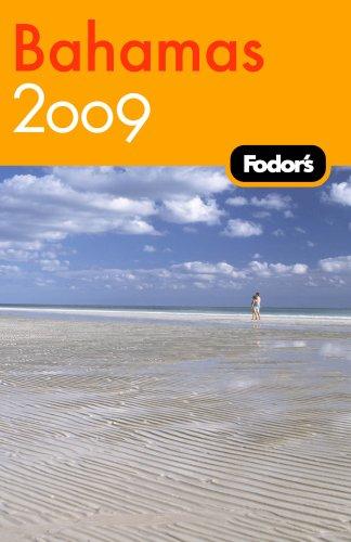Fodor's Bahamas 2009: plus Turks & Caicos (Fodor's Gold Guides), Fodor's