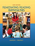 img - for Remediating Reading Difficulties, 6th Edition book / textbook / text book
