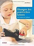 Übungen des praktischen Lebens (Montessori Praxis)