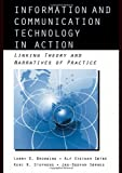 Information and Communication Technologies in Action: Linking Theories and Narratives of Practice (Routledge Communication Series)