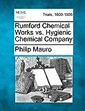 Rumford Chemical Works vs. Hygienic Chemical Company (1275559719) by Mauro, Philip