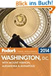 Fodor's Washington, D.C. 2014: with M...