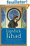 Lipstick Jihad: A Memoir of Growing u...