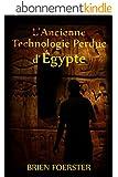 L'Ancienne Technologie Perdue d'Egypte