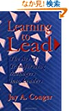 Learning to Lead: The Art of Transforming Managers Into Leaders (Jossey Bass Business and Management Series)