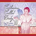 Catherine, Called Birdy Audiobook by Karen Cushman Narrated by Jenny Sterlin